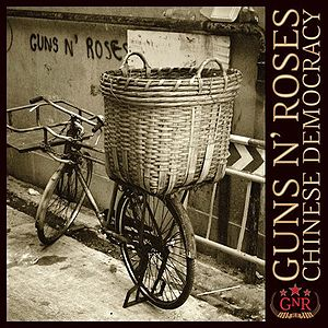 "Guns n' Roses ""Chinese Democracy"" (2008)"