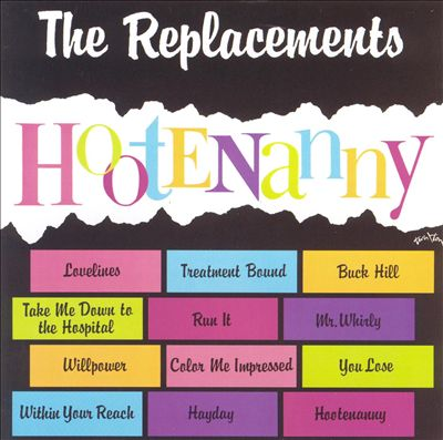 "The Replacements ""Hootenanny"" (1983)"