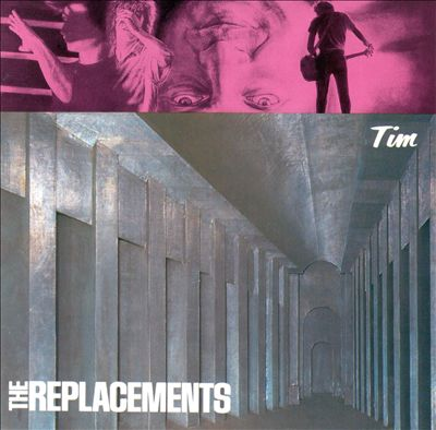 "The Replacements ""Tim"" (1985)"