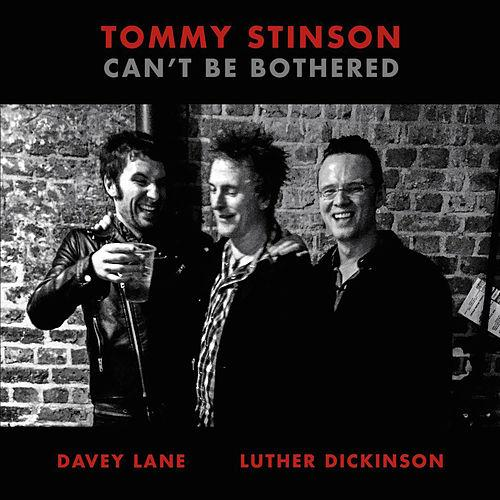 "Tommy Stinson ""Can't Be Bothered"" (2015)"