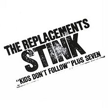 "The Replacements ""Stink"" (1982)"